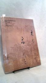 Word in Flower: the Visualization of Classical Literature in Seventeenth-Century Japan