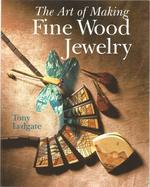 The Art of Making Fine Wood Jewelry