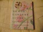 No One Gardens Alone: A Life of Elizabeth Lawrence