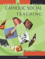 Catholic Social Teaching: Learning and Living Justice