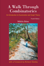 Walk Through Combinatorics, a: an Introduction to Enumeration and Graph Theory (Fourth Edition)