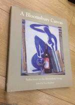 A Bloomsbury Canvas: Reflections on the Bloomsbury Group