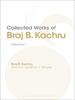 Collected Works of Braj B. Kachru
