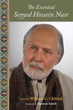 The Essential Seyyed Hossein Nasr