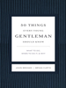 50 Things Every Young Gentleman Should Know Revised and Expanded