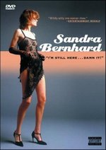 "Sandra Bernhard: ""I'm Still Here...Damn It!"""