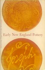 Early New England Pottery (Old Sturbridge Village Booklet Series)