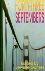 Forty-Three Septembers: Essays