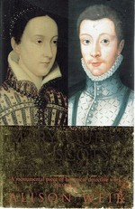 Mary, Queen of Scots and the Murder of Lord Darnley