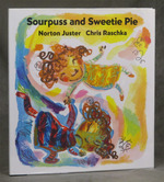 Sourpuss and Sweetie Pie (Signed)