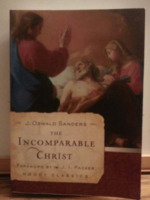 The Incomparable Chirst. Moody Classics series.