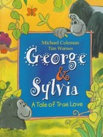 George and Sylvia: A Tale of True Love