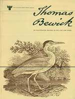 Thomas Bewick: an Illustrated Record of His Life and Work