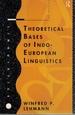 Theoretical Bases of Indo-European Linguistics