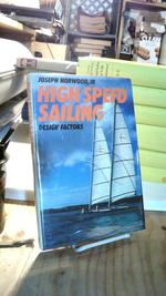 High Speed Sailing: Design Factors, a Study of High-Performance Multihull Yacht Design