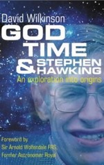 God, Time and Stephen Hawking: An Exploration into Origins