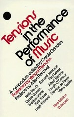 Tensions in the Performance of Music: A Symposium