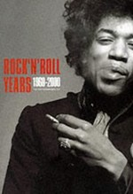 Rock 'n' Roll Years 1960-2000: The Photographers' Cut