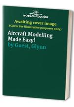 Aircraft Modelling Made Easy!