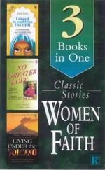 Women of Faith: Classic Stories