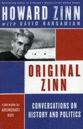 Original Zinn: Conversations on History and Politics