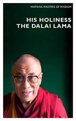 His Holiness the Dalai Lama: Infinite Compassion for an Imperfect World (Masters of Wisdom)