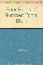 Four Rules of Number: Tchrs' Bk. 1