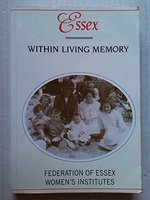 Essex within Living Memory