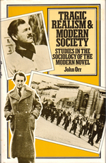 Tragic Realism and Modern Society: Studies in the Sociology of the Modern Novel