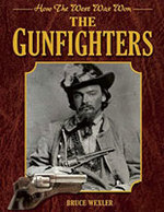 Gunfighters How the West Was Won