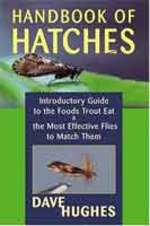 Handbook of Hatches: Introductory Guide to the Foods Trout Eat & the Most Effective Flies to Match Them, 2nd Ed