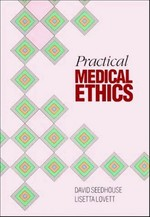 Practical Medical Ethics