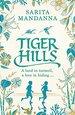 Tiger Hills: A Channel 4 TV Book Club Choice