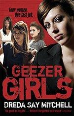 Geezer Girls: Gangland Girls Book 1