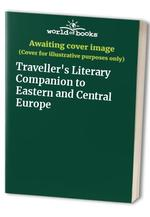 Traveller's Literary Companion to Eastern and Central Europe