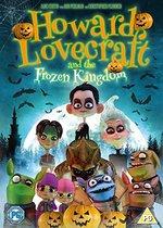 Howard Lovecraft & the Frozen Kingdom [Dvd]