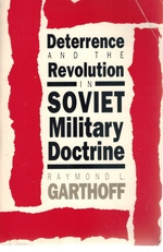 Deterrence and the Revolution in Soviet Military Doctrine
