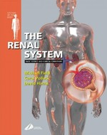 The Renal System: Systems of the Body Series