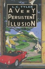 A Very Persistent Illusion. L.C. Tyler