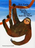 """Slowly, Slowly, Slowly"" Said the Sloth"