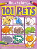 How to Draw 101 Pets (How to Draw)