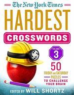 The New York Times Hardest Crosswords Volume 3