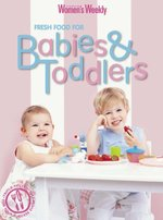 Fresh Food for Babies and Toddlers