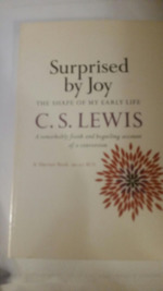Surprised by Joy: The Shape of My Early Life.