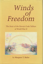Winds of Freedom: the Story of the Navajo Code Talkers of World War II