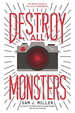 Destroy All Monsters