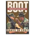 Boot: the Inside Story of How a Few Good Men Became Todays Marines (Hardcover)