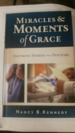 Miracles & Moments of Grace: Inspiring Stories from Doctors.