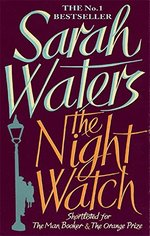 The Night Watch: shortlisted for the Booker Prize
