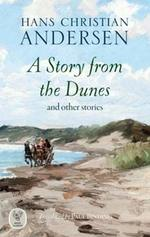 A Story from the Dunes: and other stories